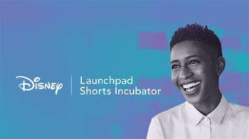 Filmmakers: Disney Launchpad - Information Session